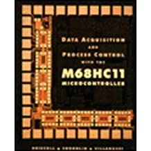 Data Acquisition and Process Control with the MC68HC11 Micro Controller