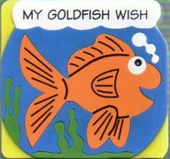 Foam Board Books - My Goldfish Wish Foam Board Book