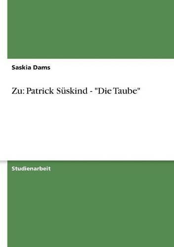 Zu: Patrick Süskind - Die Taube