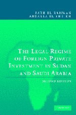 The Legal Regime of Foreign Private Investment in Sudan and Saudi Arabia (Best Investment In Saudi Arabia)