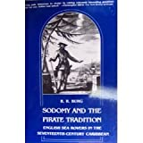 Sodomy and the Pirate Tradition : English Sea Rovers in the Seventeenth-Century Caribbean, Burg, Barry Richard, 0814710735