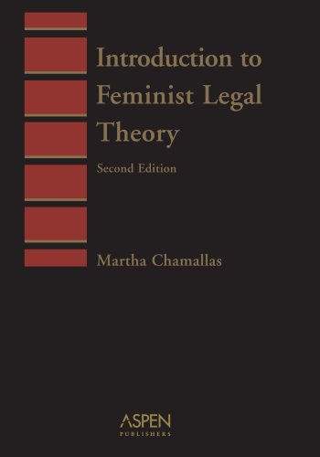 Introduction to Feminist Legal Theory (Introduction to...