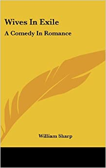 Book Wives in Exile: A Comedy in Romance