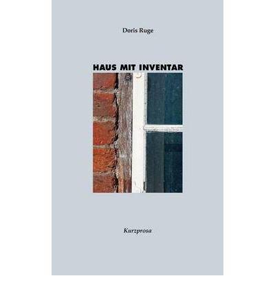 Download [ [ [ Haus Mit Inventar (German) [ HAUS MIT INVENTAR (GERMAN) ] By Ruge, Doris ( Author )Nov-30-2011 Paperback pdf epub