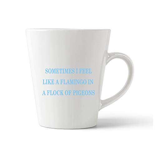 Light Blue Sometimes I Feel Like A Flamingo in A Flock of Pigeons Ceramic Latte Mug - 12 OZ
