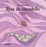 Risa De Cocodrilo/ Crocodile Laugh (Mi Primera Sopa / My First Soup) (Spanish Edition)