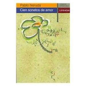 Cien Sonetos De Amor/100 Love Sonnets