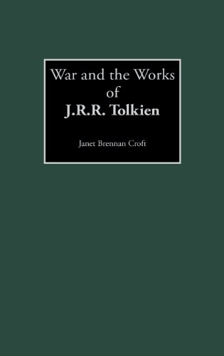 War and the Works of J.R.R. Tolkien (Contributions to the Study of Science Fiction & Fantasy)