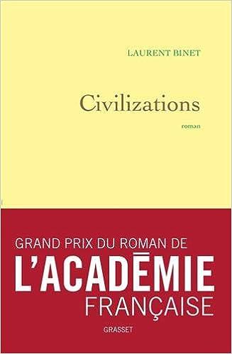 Amazon Fr Civilizations Grand Prix Du Roman De L