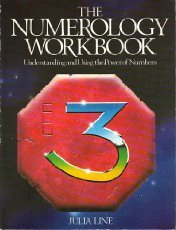 The Numerology Workbook: Understanding the Using and Using the Power of Numbers