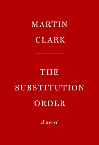 The Substitution Order: A novel