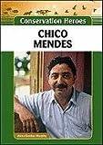 Chico Mendes, Alexa Gordon Murphy, 160413951X