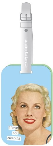Anne Taintor I Love Not Camping Luggage Tag by Anne Taintor