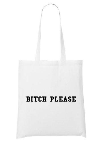 Bitch Please Bag White