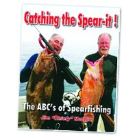 Catching the Spear-it! The ABC's of Spearfishing pdf epub