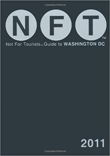 Not For Tourists Guide to Washington D.C 2011