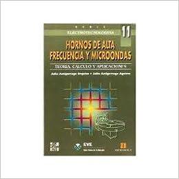 Hornos De Alta Frecuencia Y Microondas. Precio En Dolares: Julio Astigarraga, 1 TOMO: Amazon.com: Books