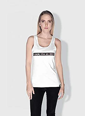 Creo Look Im In 3D Funny Tanks Tops For Women - L, White