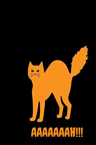 AAAAAAAH!!!: Halloween Spooked Cat Themed Notebook -