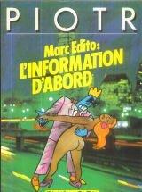 Marc Edito, tome 1 : l'information d'abord par Piotr Barsony