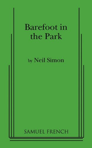 Pdf Arts Barefoot in the Park: A Comedy in Three Acts