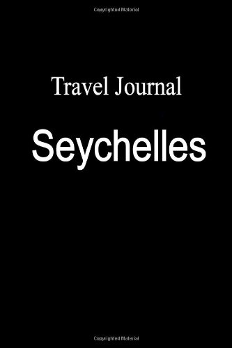 Travel Journal Seychelles