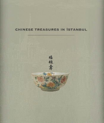 Chinese Treasures in Istanbul.