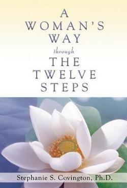Stephanie S. Covington: A Woman's Way Through the Twelve Steps (Paperback); 1994 Edition (A Womans Way Through The 12 Steps)