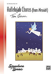 Hallelujah Chorus (From Messiah) By George Frideric Handel. Arranged By Tom Gerou. For Piano. Masterworks; Piano Solo; Sheet; Solo. Christmas; Masterwork Arrangement; Sacred; Winter. Late Elementary. (Hallelujah Christmas Piano)