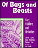 img - for Of Bugs and Beasts: Fact, Folklore, and Activities (Learning Through Folklore) by Lauren J. Livo (1995-12-01) book / textbook / text book