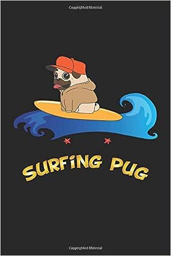 Amazoncom Surfing Pug Notizbuch Notizheft Tagebuch