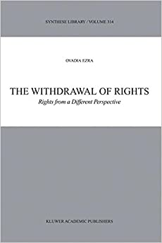 Book The Withdrawal of Rights: Rights from a Different Perspective (Synthese Library)