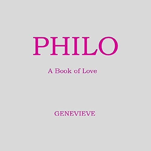 Philo: A Book of Love (WISDOM FROM GENEVIEVE 2)