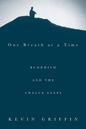 Amazon one breath at a time buddhism and the twelve steps one breath at a time buddhism and the twelve steps by griffin kevin fandeluxe Images