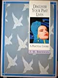 Discover Your Past Lives, J. H. Brennan, 0806906421