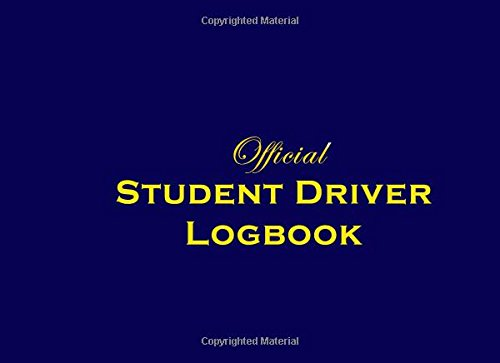 Official Student Driver Logbook: An Hourly Record For New Drivers