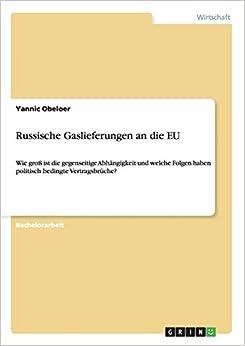 Yannic Obeloer - Russische Gaslieferungen An Die Eu
