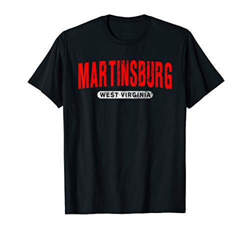 MARTINSBURG WV WEST VIRGINIA Funny City Roots Vintage Gift T-Shirt