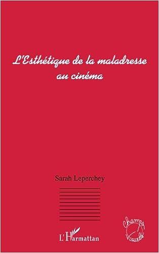 Livre gratuits en ligne Esthetique de la Maladresse au Cinema epub, pdf