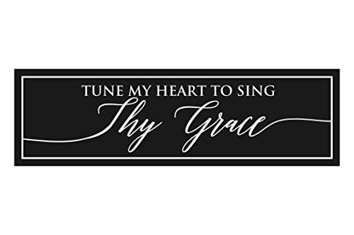 Tune My Heart to Sing Thy Grace Engraved Wood Wall Sign