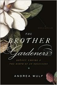 Read Online The Brother Gardeners 1st (first) edition Text Only pdf