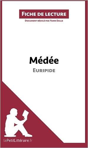 Livres gratuits en ligne Médée d'Euripide: Résumé complet et analyse détaillée de l'oeuvre pdf, epub ebook