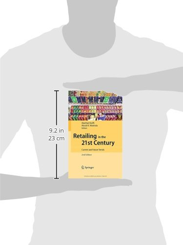 Retailing in the 21st Century: Current and Future Trends