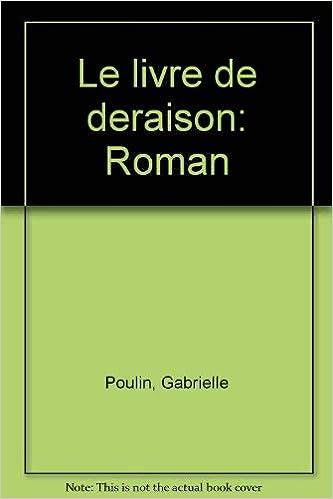 Le Livre De Deraison Roman French Edition Gabrielle