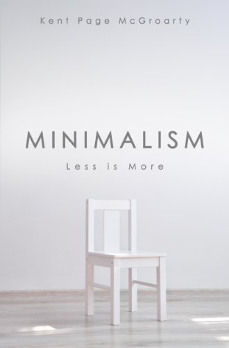 Less Is More.Minimalism Less Is More