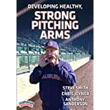 Developing Healthy, Strong Pitching Arms