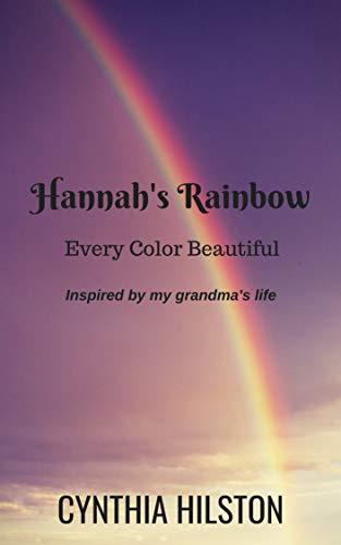 - Hannah's Rainbow: Every Color Beautiful