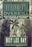 Environmental Overkill, Dixy L. Ray and Louis R. Guzzo, 0895265125