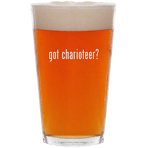got charioteer? - 16oz All Purpose Pint Beer Glass
