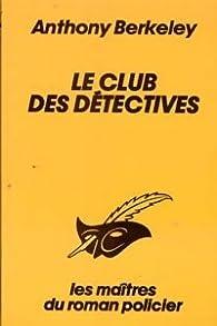 Le club des détectives par Francis Iles